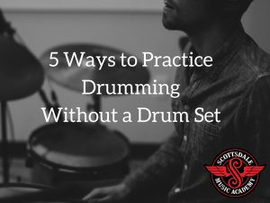 5 Ways to practice drumming without a drum set